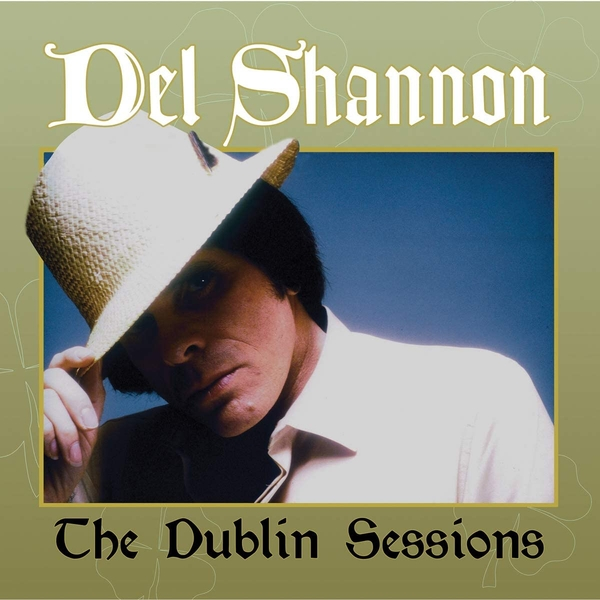 Del Shannon ‎– The Dublin Sessions Vinyl
