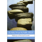 Search for Your Self: Pathways to Personal Growth by Patricia Sherwood (Paperback, 2010)