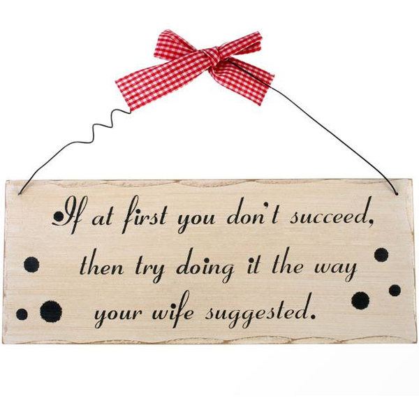 If At First You Don't Succeed Hanging Sign
