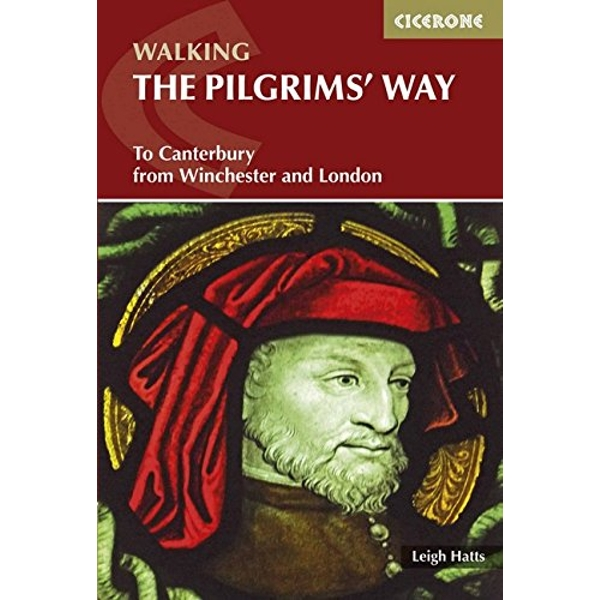 The Pilgrims' Way To Canterbury from Winchester and London Paperback / softback 2018