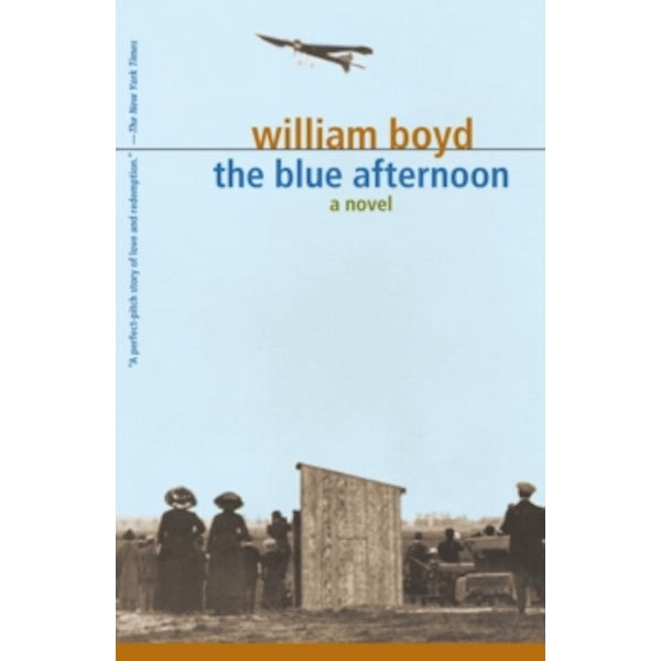 The Blue Afternoon by William Boyd (Paperback, 2010)