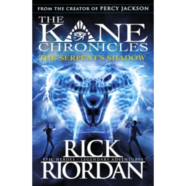 The Serpent's Shadow (The Kane Chronicles Book 3) by Rick Riordan (Paperback, 2013)