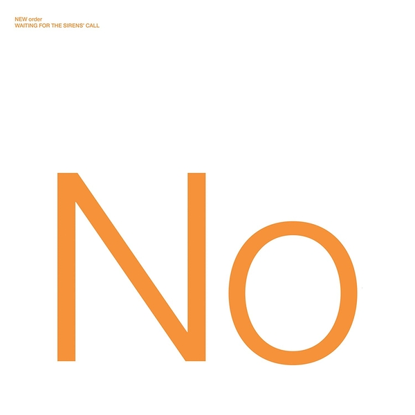 New Order - Waiting For The Sirens Call Vinyl