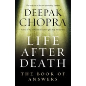 Life After Death: The Book of Answers by Deepak Chopra (Paperback, 2007)