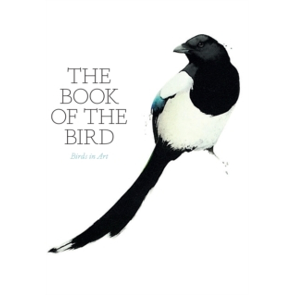 The Book of the Bird: Birds in Art by Angus Hyland (Paperback, 2016)