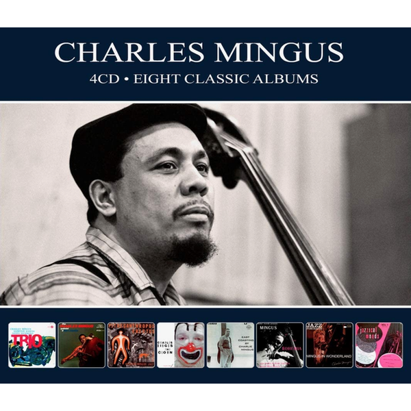 Charles Mingus - Eight Classic Albums CD