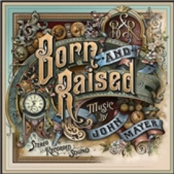 John Mayer Born And Raised CD