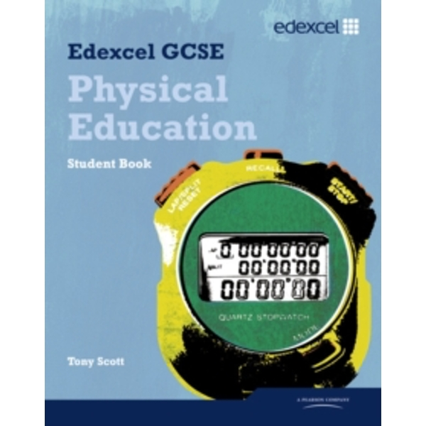 Edexcel GCSE PE Student Book by Tony Scott (Paperback, 2009)
