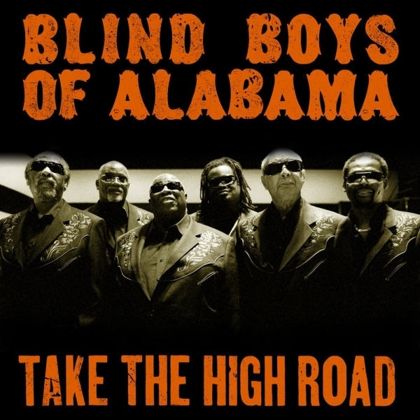 Blind Boys of Alabama - Take The High Road CD