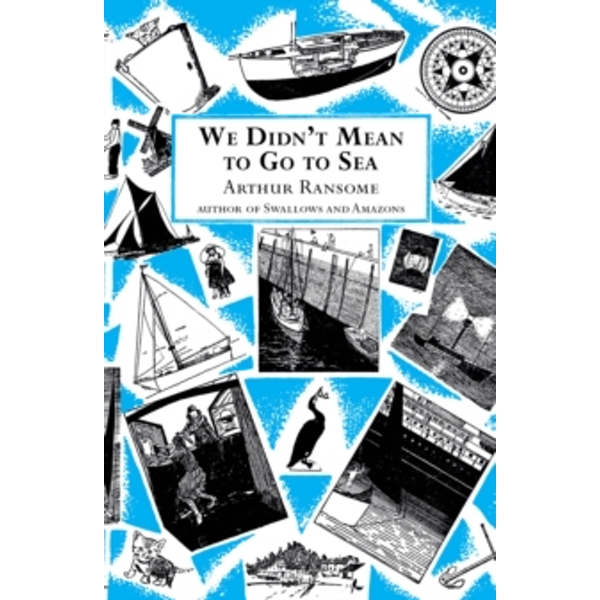We Didn't Mean to Go to Sea by Arthur Ransome (Paperback, 2001)
