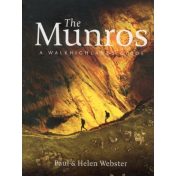 The Munros : A Walkhighlands Guide