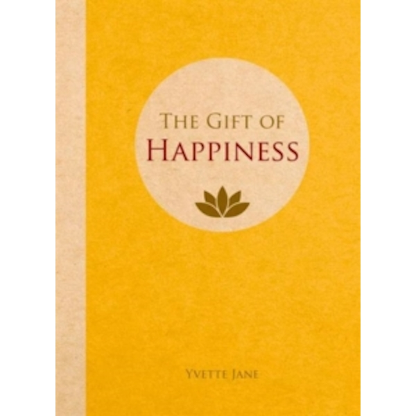The Gift of Happiness by Yvette Jane (Hardback, 2014)