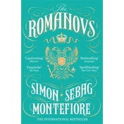The Romanovs: 1613-1918 by Simon Sebag Montefiore (Paperback, 2017)