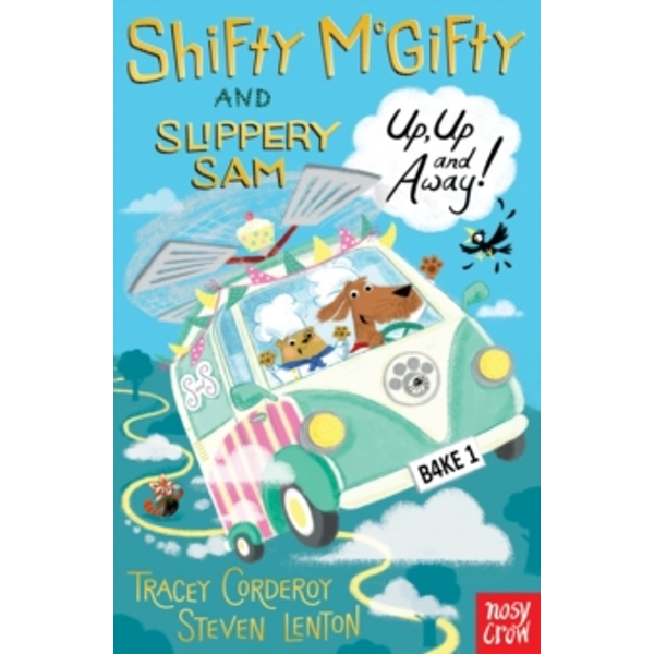 Shifty McGifty and Slippery Sam: Up, Up and Away! : Two-colour fiction for 5+ readers
