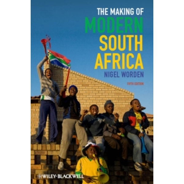 The Making of Modern South Africa 5E