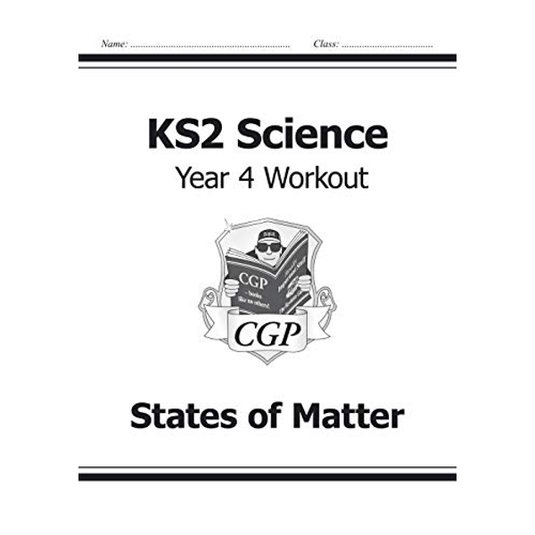 KS2 Science Year Four Workout: States of Matter by CGP Books (Paperback, 2014)