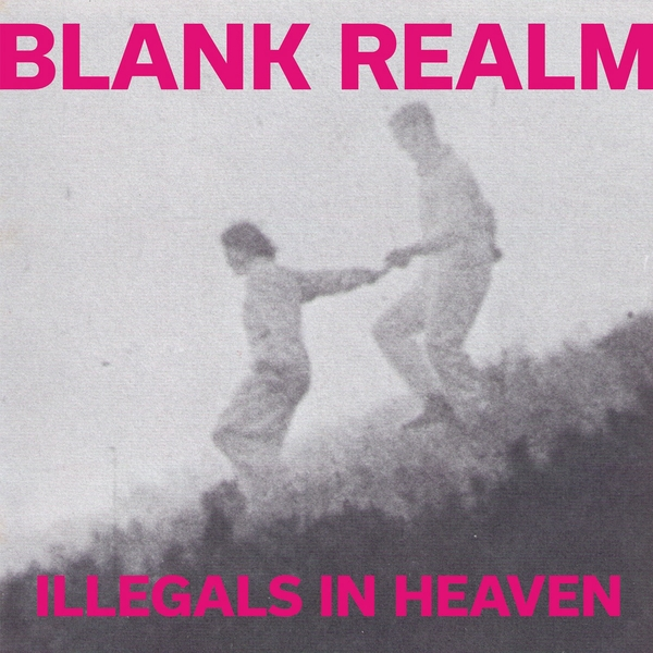 Blank Realm ‎– Illegals In Heaven Vinyl