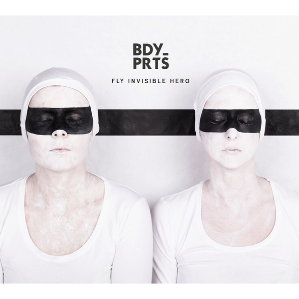 Bdy_Prts – Fly Invisible Hero Vinyl