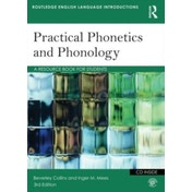 Practical Phonetics and Phonology: A Resource Book for Students by Inger M. Mees, Beverley S. Collins (Paperback, 2013)