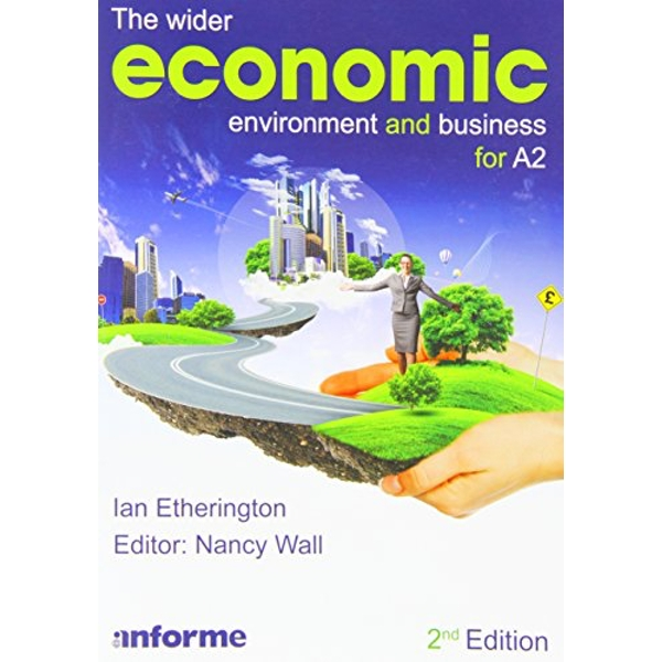 The Wider Economic Environment and Business for A2 by Ian Etherington (Paperback, 2014)