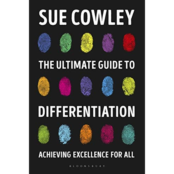 The Ultimate Guide to Differentiation Achieving Excellence for All Paperback / softback 2018
