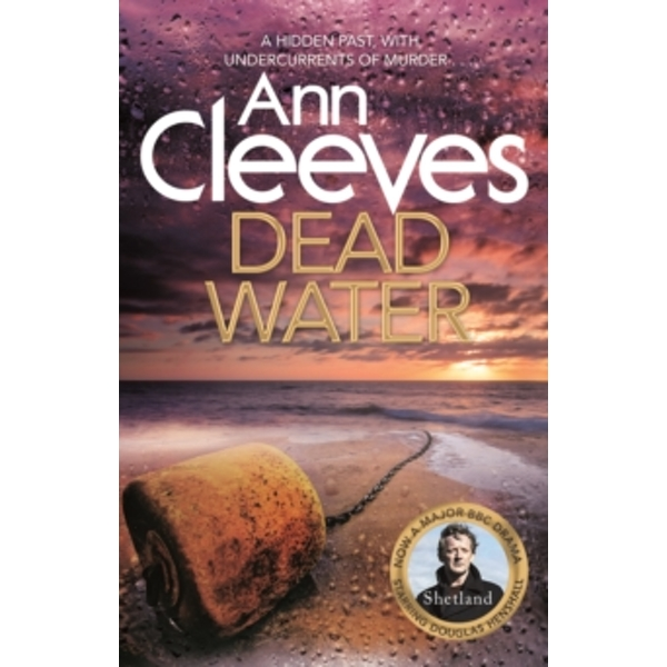Dead Water: Shetland Series 5 by Ann Cleeves (Paperback, 2013)