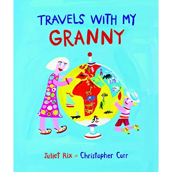 Travels With My Granny  Hardback 2018