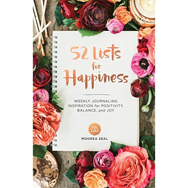 52 Lists For Happiness by Moorea Seal (Paperback, 2016)