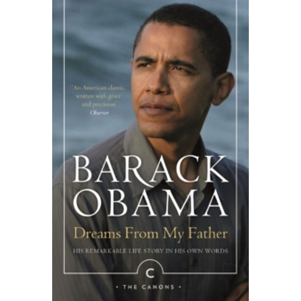 Dreams from My Father: A Story of Race and Inheritance by Barack Obama (Paperback, 2016)