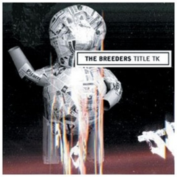 The Breeders - Title TK CD