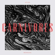 Carnivores - Let's Get Metaphysical Vinyl