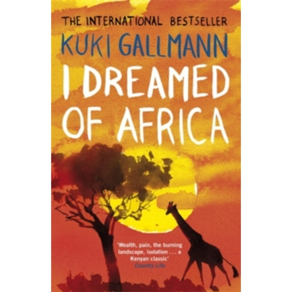 I Dreamed of Africa by Kuki Gallmann (Paperback, 2007)