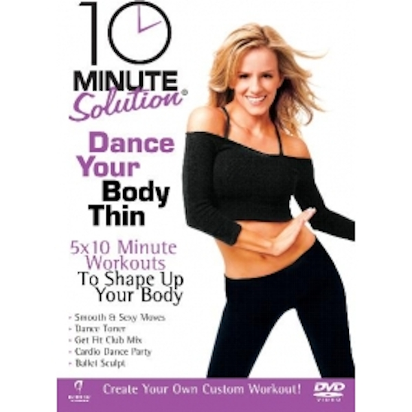 10 Minute Solution Dance Your Body Thin DVD