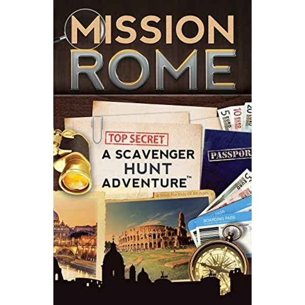 Mission Rome: A Scavenger Hunt Adventure: (Travel Book for Kids) by Catherine Aragon (Paperback, 2014)