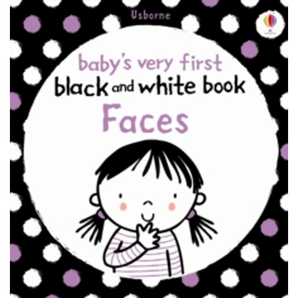 Babies Very First Black and White Books: Faces by Usborne Publishing Ltd (Board book, 2011)