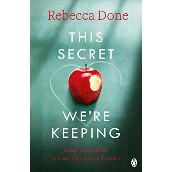 This Secret We're Keeping by Rebecca Done (Paperback, 2016)