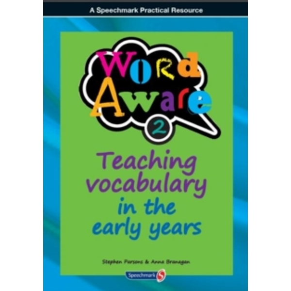 Word Aware 2 : Teaching Vocabulary in the Early Years