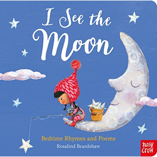 I See the Moon  Board book 2018