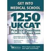Get into Medical School - 1250 UKCAT Practice Questions. Includes Full Mock Exam by Laetitia Tighlit, Olivier Picard, Sami Tighlit (Paperback, 2017)