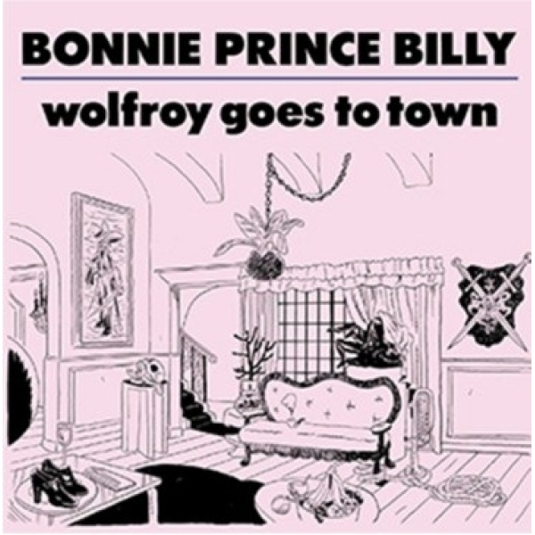 Bonnie Prince Billy - Wolfroy Goes to Town CD