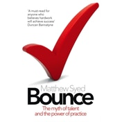 Bounce: The Myth of Talent and the Power of Practice by Matthew Syed (Paperback, 2011)