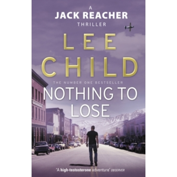 Nothing To Lose : (Jack Reacher 12)