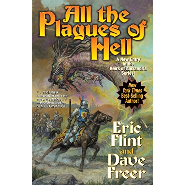 All the Plagues of Hell (Heirs of Alexandria)