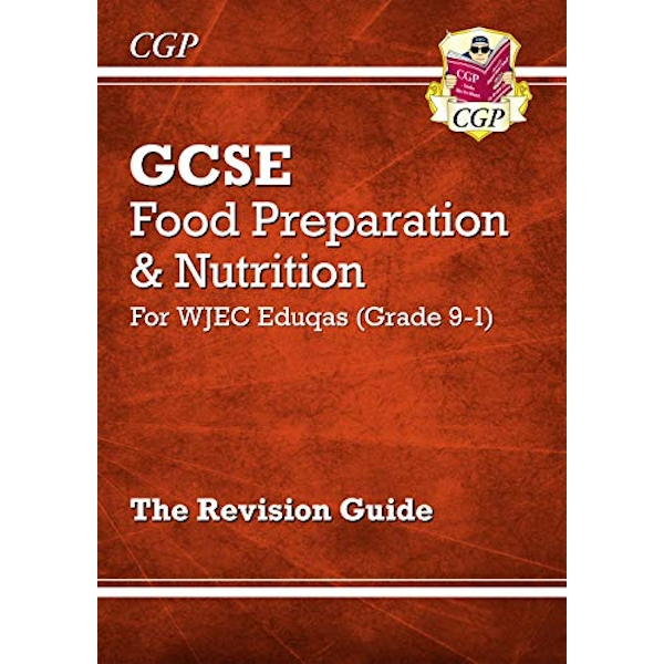 New Grade 9-1 GCSE Food Preparation & Nutrition - WJEC Eduqas Revision Guide by CGP Books (Paperback, 2017)