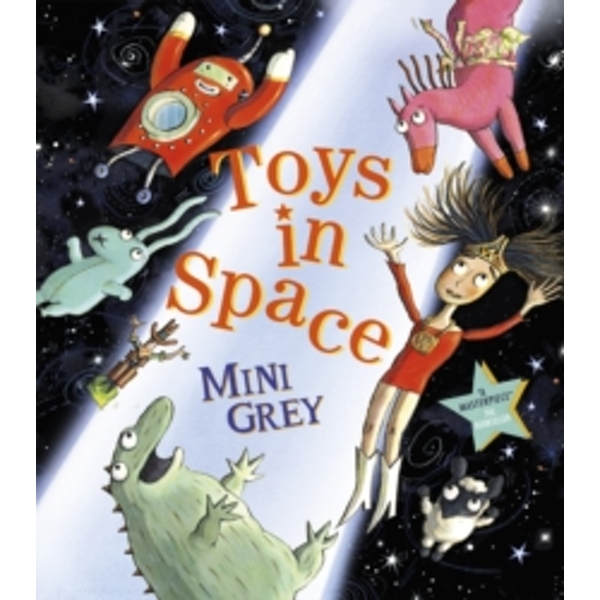 Toys in Space by Mini Grey (Paperback, 2013)