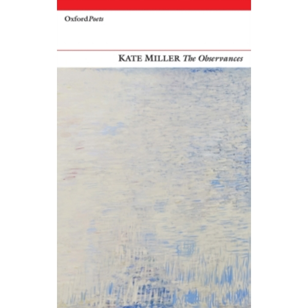 The Observances by Kate Miller (Paperback, 2015)