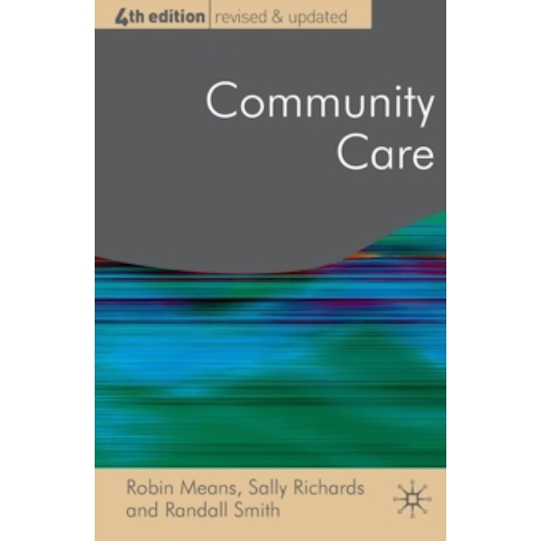 Community Care : Policy and Practice