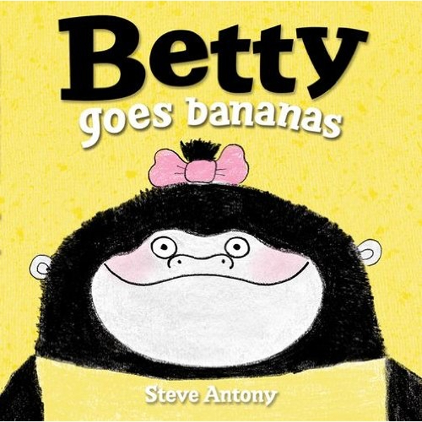 Betty Goes Bananas  Paperback / softback 2015