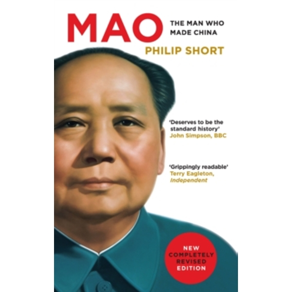 Mao : The Man Who Made China
