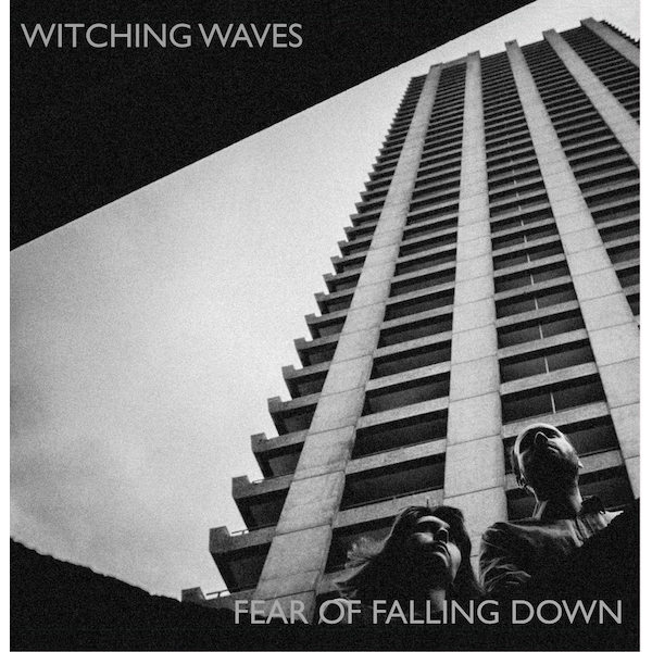 Witching Waves - Fear Of Falling Down Vinyl